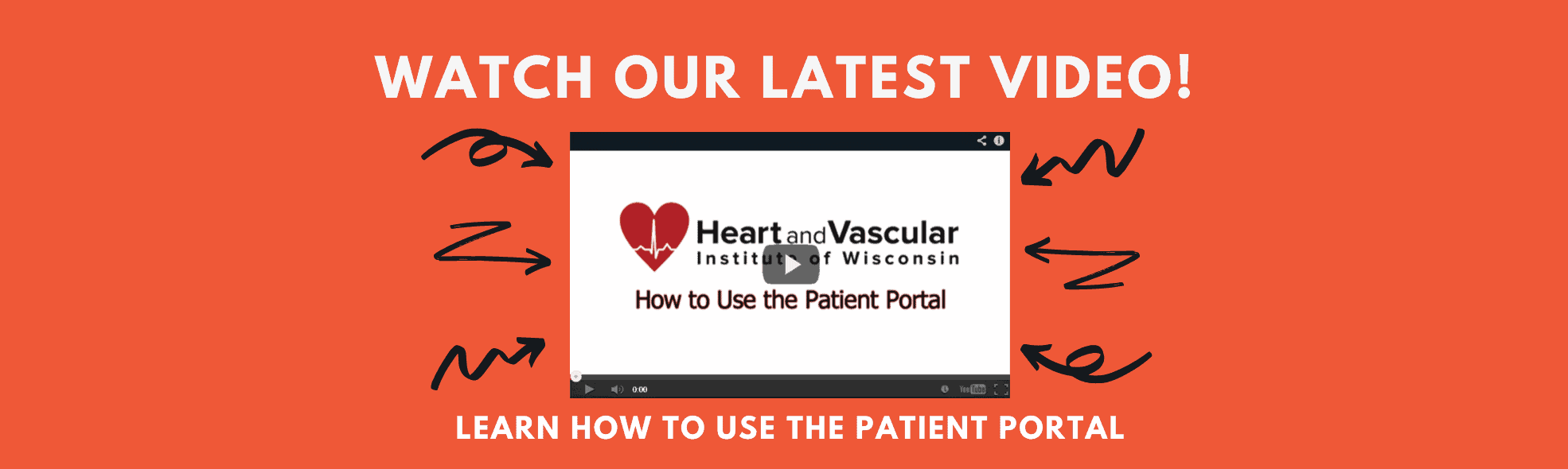 Banner: Click here to watch a video on how to use our Patient Portal